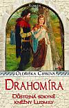Drahomíra - Důstojná sokyně kněžny Ludmily