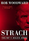 Strach - Trump v Bílém domě