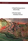 Kopiář korespondence obecní rady; Pamětní kniha městečka Tišnova
