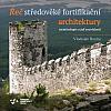 Řeč středověké fortifikační architektury. Terminologie a její souvislosti