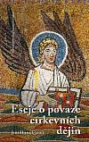 Eseje o povaze církevní historiografie