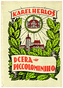 Dcera Piccolominiho I.-II.-III díl obálka knihy