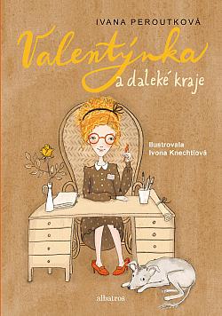 Valentýnka a daleké kraje obálka knihy