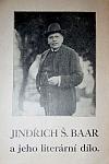 Jindřich Š. Baar a jeho literární dílo