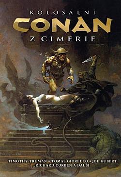 Kolosální Conan z Cimerie obálka knihy