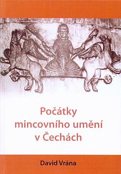 Počátky mincovního umění v Čechách