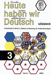 Heute haben wir Deutsch 3