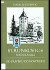 Strunkovice nad Blanicí - Od pravěku do novověku
