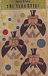 Tři Tlouštíci