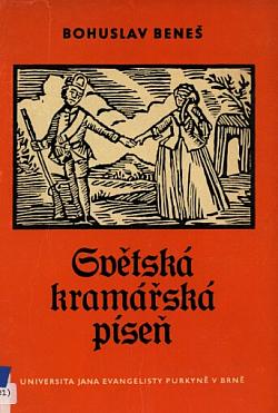 Světská kramářská píseň: příspěvek k poetice pololidové poezie obálka knihy