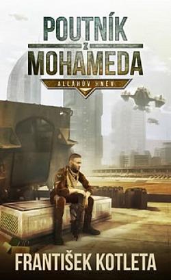 Poutník z Mohameda - Alláhův hněv obálka knihy