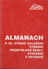 Almanach k 50 výročí založení SPŠ stavební Ostrava