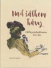 Nad šálkem kávy: Příběhy opavských kaváren 1789 - 1989
