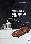 Amatérske elektronické modely