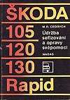 Škoda 105/120/130/Rapid/ Údržba, seřizování a opravy svépomocí