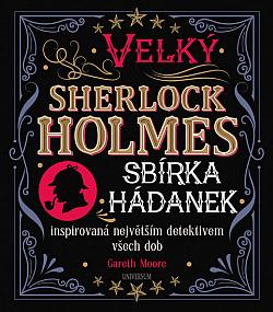 Velký Sherlock Holmes: Sbírka hádanek inspirovaná největším detektivem všech dob obálka knihy