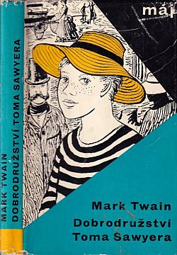 Dobrodružství Toma Sawyera obálka knihy