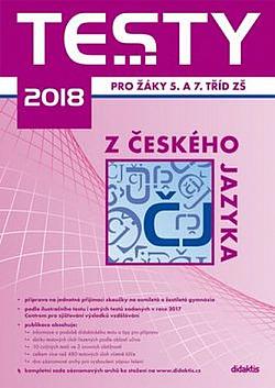 Testy 2018 z českého jazyka pro žáky 5. a 7. tříd ZŠ obálka knihy