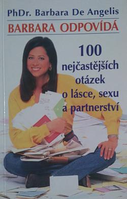 Barbara odpovídá - 100 nejčastějších otázek o lásce, sexu a partnerství obálka knihy