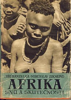 Afrika snů a skutečnosti II