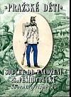 Pražské děti - 300 let 28. pěšího pluku