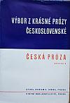 Výbor z krásné prózy československé. Svazek 8, Česká próza