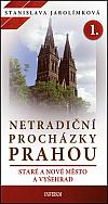 Netradiční procházky Prahou