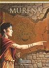 Murena: První cyklus - Cyklus matky