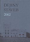 Dějiny staveb 2002