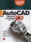 AutoCAD - názorný průvodce pro verze 2004 a 2007