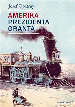 Amerika prezidenta Granta