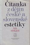 Čítanka z dějin české a slovenské estetiky XIX. století