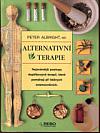 Alternativní terapie - Nejznámější postupy doplňkových terapií, které pomáhají při běžných onemocněních
