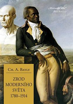 Zrod moderního světa 1780–1914: Globální spojitosti a srovnání