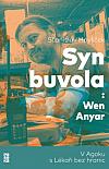 Syn Buvola: Wen Anyar - V Agoku s Lékaři bez hranic