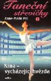 Nina - vycházející hvězda