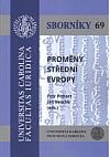 Proměny střední Evropy. Sborník studentských textů