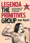 Legenda The Primitives Group - true story about first underground band in east Europe