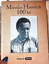Miroslav Horníček - 100 let