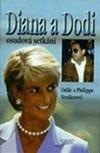 Diana a Dodi - Osudová setkání