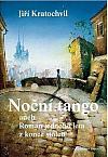 Noční tango aneb Román jednoho léta z konce století