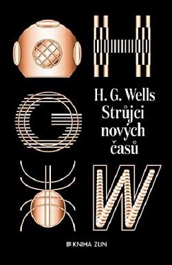 Strůjci nových časů: sebrané povídky H. G. Wellse - sv. II