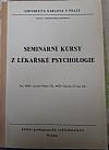 Seminární kursy z lékařské psychologie
