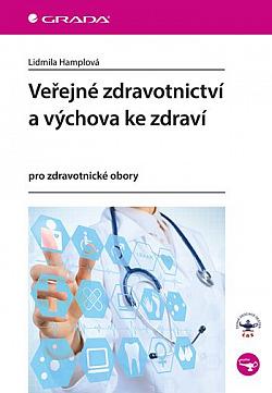 Veřejné zdravotnictví a výchova ke zdraví - pro zdravotnické obory