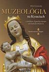 Muzeológia na Kysuciach