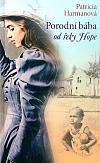 Porodní bába od řeky Hope