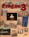 Prague 3 : familiar yet unknown