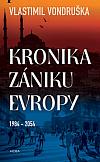 Kronika zániku Evropy: 1984–2054