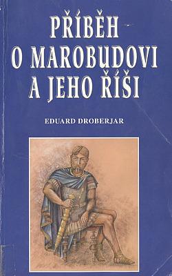 Příběh o Marobudovi a jeho říši obálka knihy