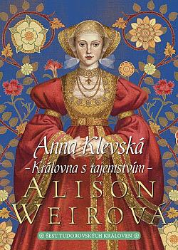 Anna Klevská: Královna s tajemstvím obálka knihy